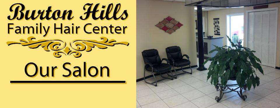 Burton Hills Family Hair Center Best Hair Salon Gastonia NC Salon
